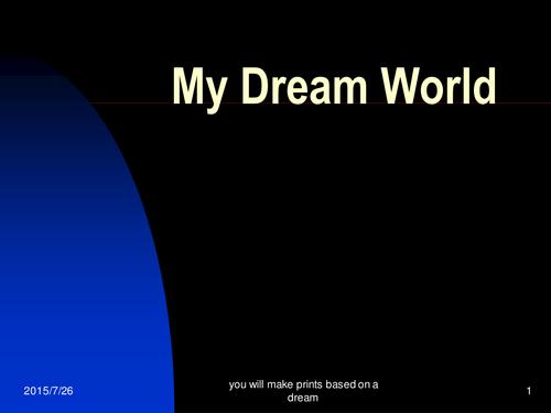 Dream World Printing