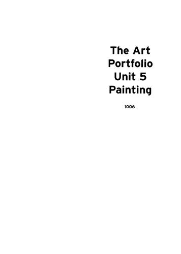 The Art Portfolio; Unit 5 Painting