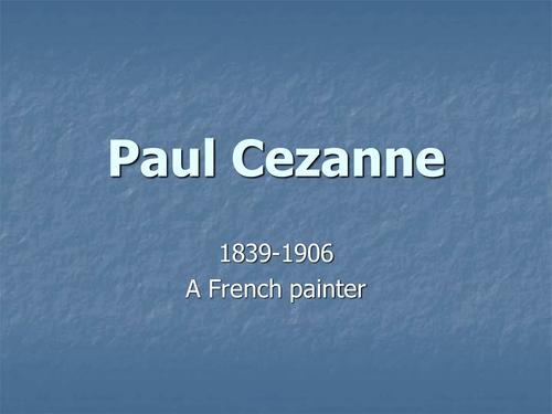 Famous Artists: Cezanne