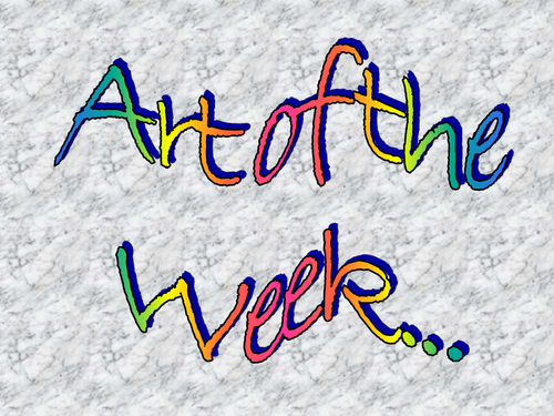 Art of the Week Selections