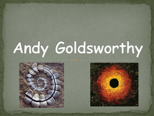 Andy Goldsworthy PowerPoint