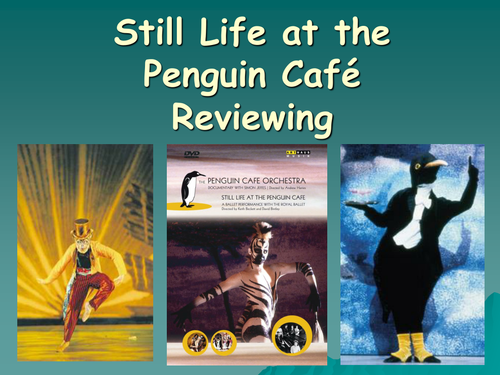 Still Life at the Penguin Cafe reviewin PowerPoint
