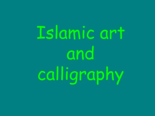 Islamic art -calligraphy