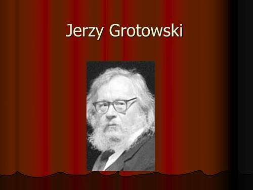 Grotowski PowerPoint