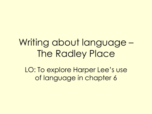 Writing about language - The Radley Place by sjb1987