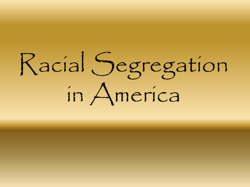 Racial segregation in America - Background to To Kill a Mockingbird