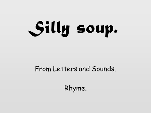 Silly Soup Rhyme Presentation