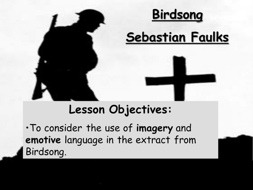Birdsong- used in conjunction with war poetry