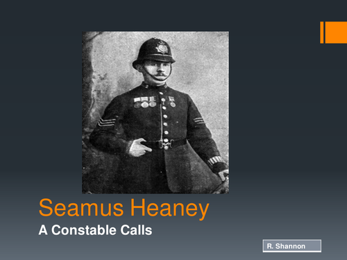 heaneys poem a constable calls Browse through seamus heaney's poems and quotes 39 poems of seamus heaney phenomenal woman, still i rise, the road not taken, if you forget me, dreams seamus justin heaney was an irish poet, playwright, translator and lecturer, and the recipient of t.