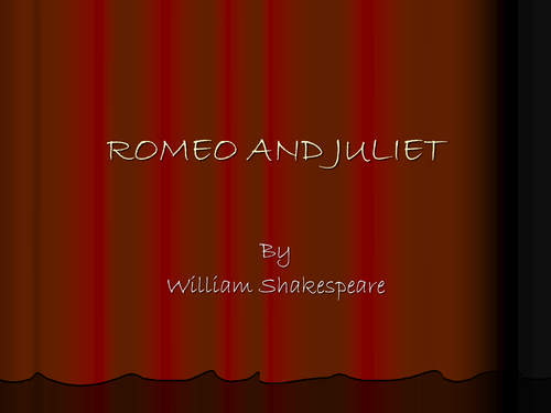 Romeo and Juliet- introduction PowerPoint