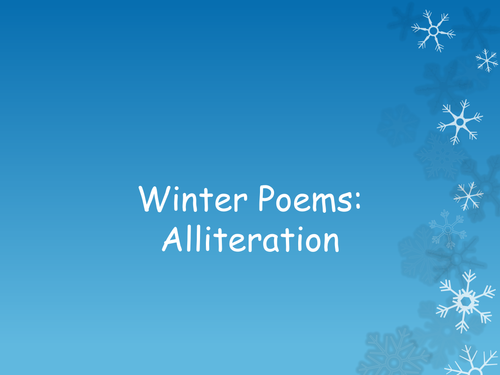 Winter Poems Alliteration by Cherrie163  Teaching Resources  Tes
