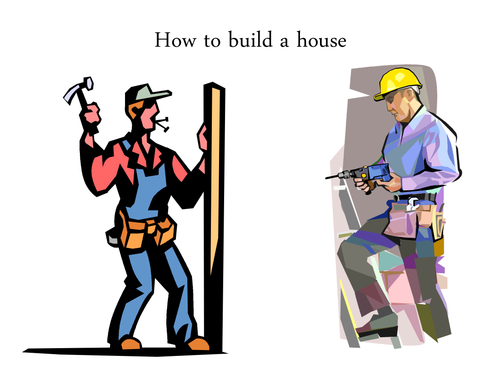 Sequence: How to Build a House