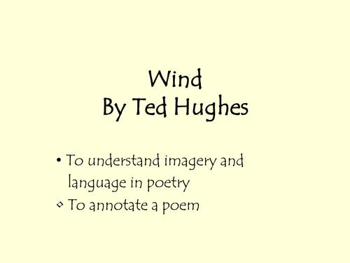 Poetry- Wind Ted Hughs
