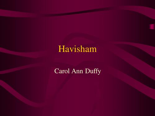 Havisham - Duffy Poem Analysis