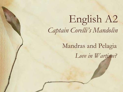 Captain Corelli's Mandolin: Love in War