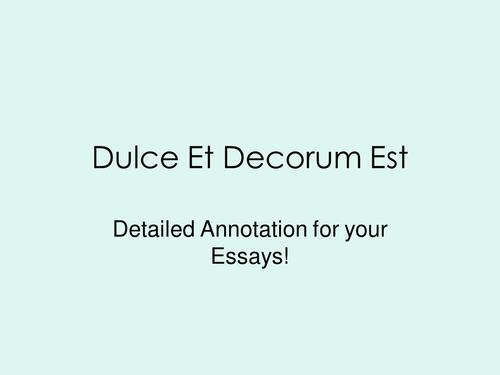 Dulce et Decorum Est- lesson