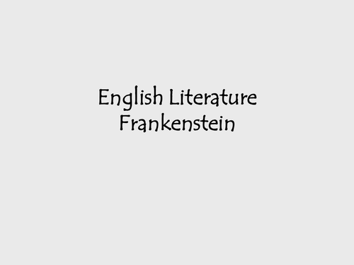 Frankenstein- pre-reading tasks