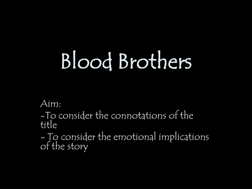 Blood Brothers-connotation of the name