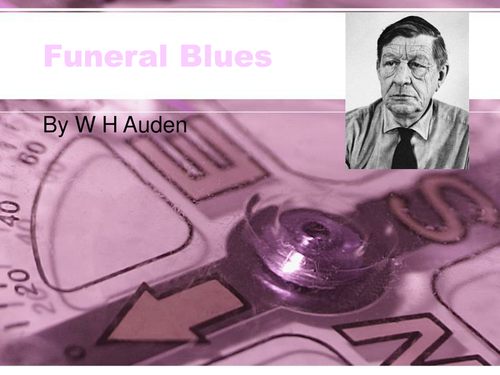 Funeral Blues by W H Auden