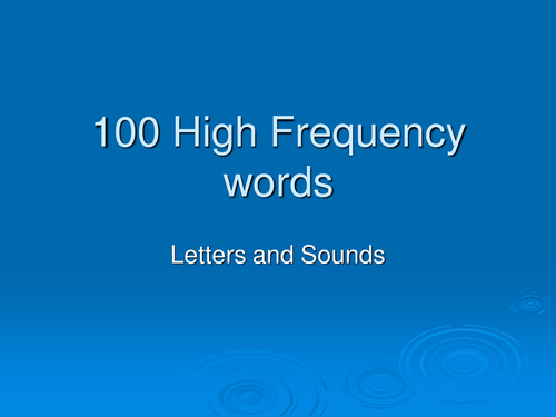 100 High frequency words - letters and sounds