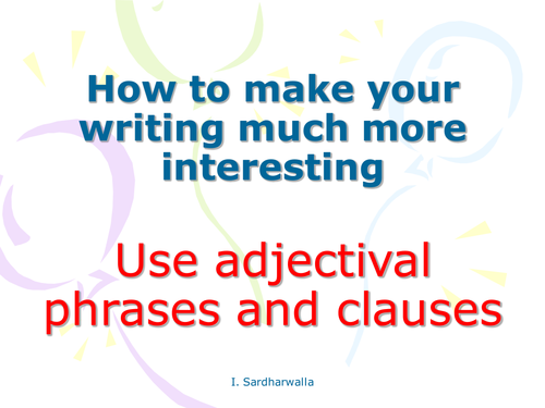 Adjectival Clauses/Phrases