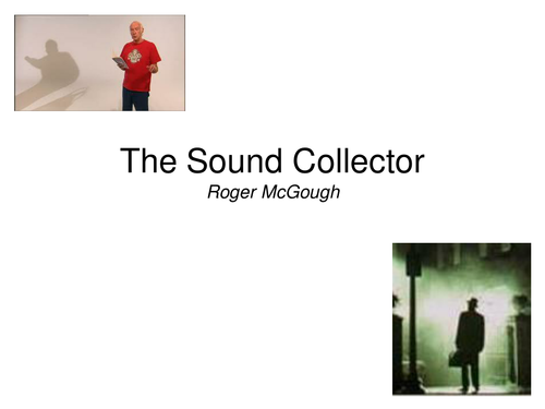 The Sound Collector Poem by Roger McGough