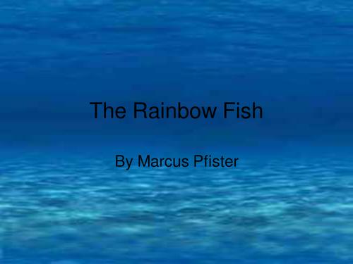 'The Rainbow Fish'