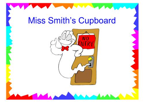 Poster for teacher's cupboard