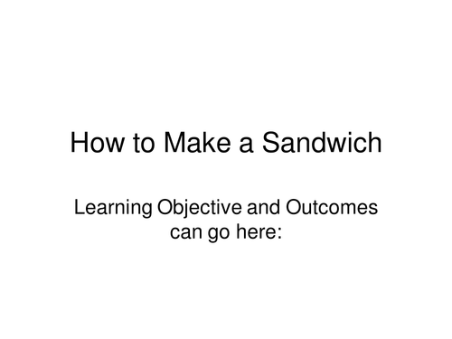 How to Make a Sandwich