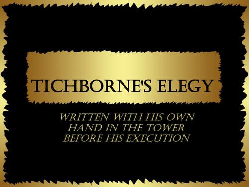 Tichborne's elegy