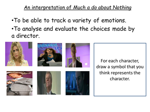 Lesson six Much Ado About Nothing