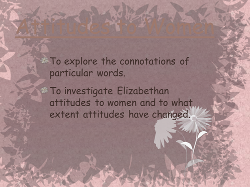 Elizabethan Attitudes Toward Woman