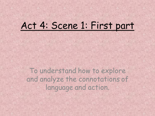 Lesson 15 Much Ado About Nothing Act 4