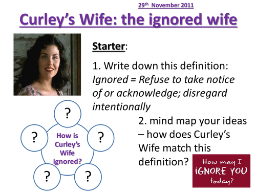 Of Mice and Men Curley's Wife - Ignored Wife