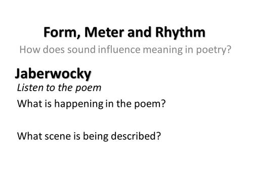 Rhythm; Meter; Form in Poetry