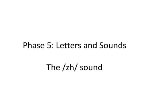 """The """"zh"""" Sound PowerPoint"""