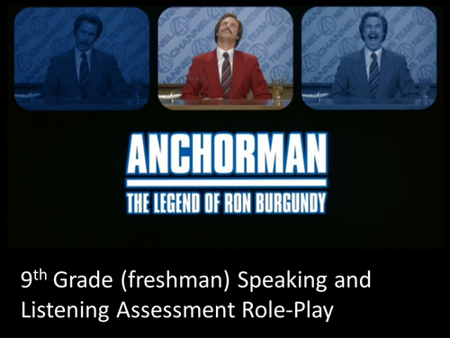 Speaking and Listening Anchorman Role Play