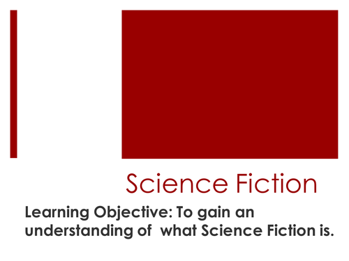 Science Fiction and Fantasy Lesson 1