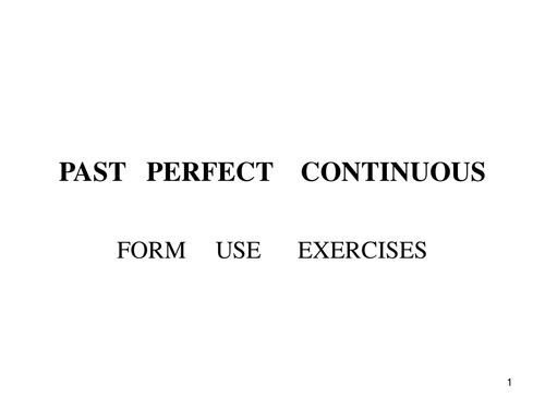 Past Perfect Continuous-PowerPoint