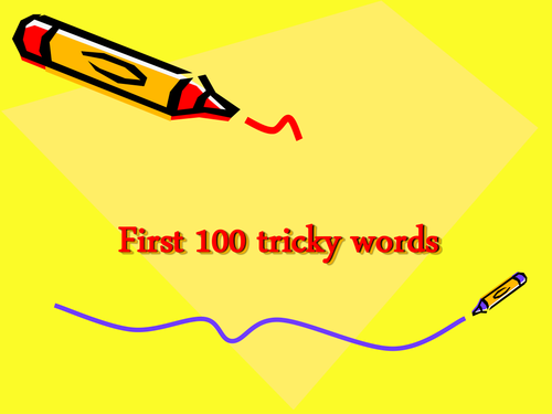 First 100 and next 200 tricky words PowerPoint