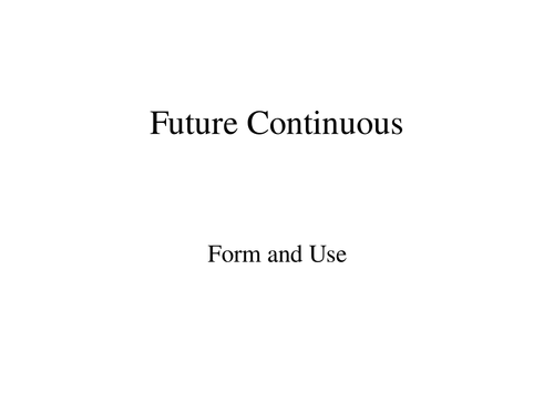 Future Continuous and Future Perfect PowerPoint