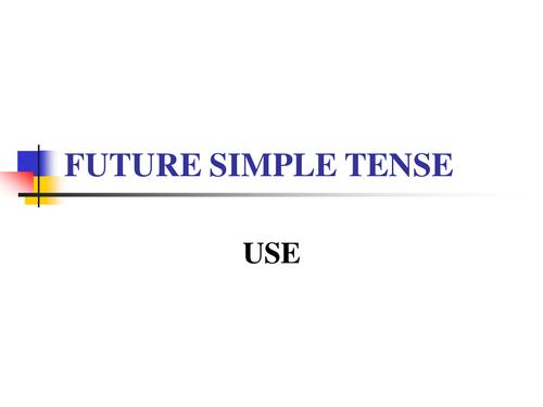 Future Simple Tense - PowerPoint