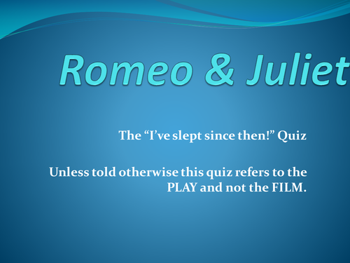 Romeo & Juliet Quiz