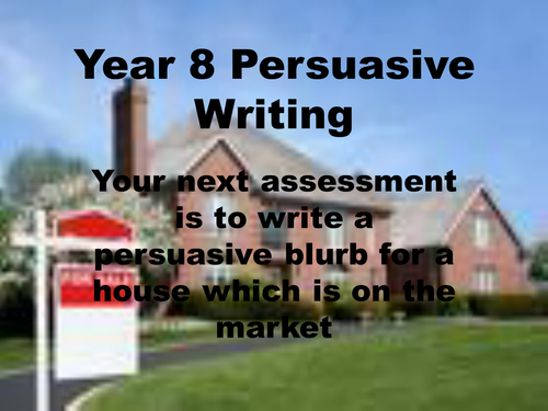 Persuasive Writing: Real Estate Agents