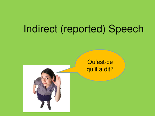 French - Reported / Indirect Speech