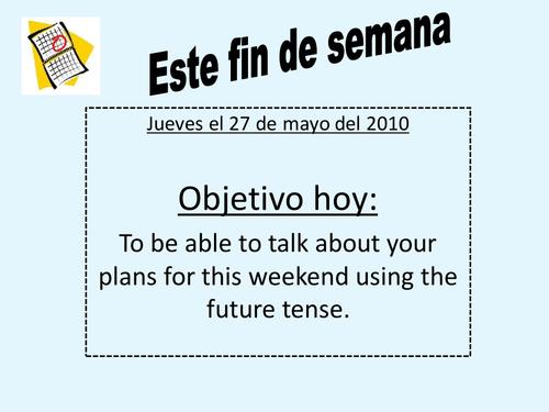 Spanish Future - Este fin de semana