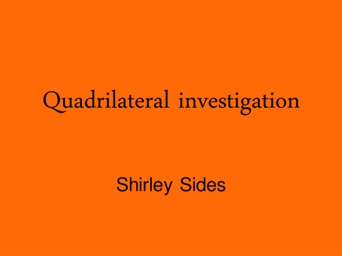 Quadrilateral Investigation