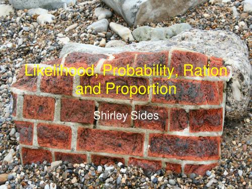 Likelihood; probability; ratio and proportion.