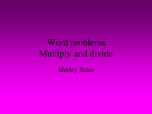 Multiply and divide word problems