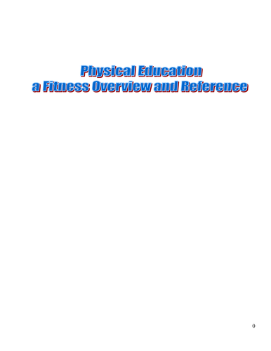Physical Education-Overview of the Body and Fitnes